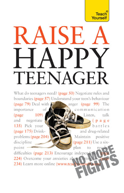 Raise a Happy Teenager By: Suzy Hayman