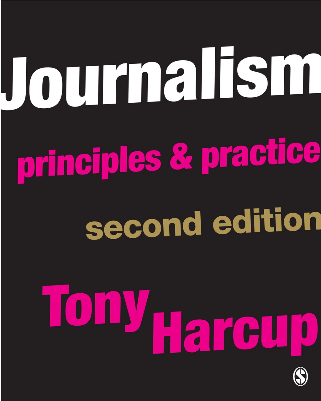 Journalism Principles and Practice