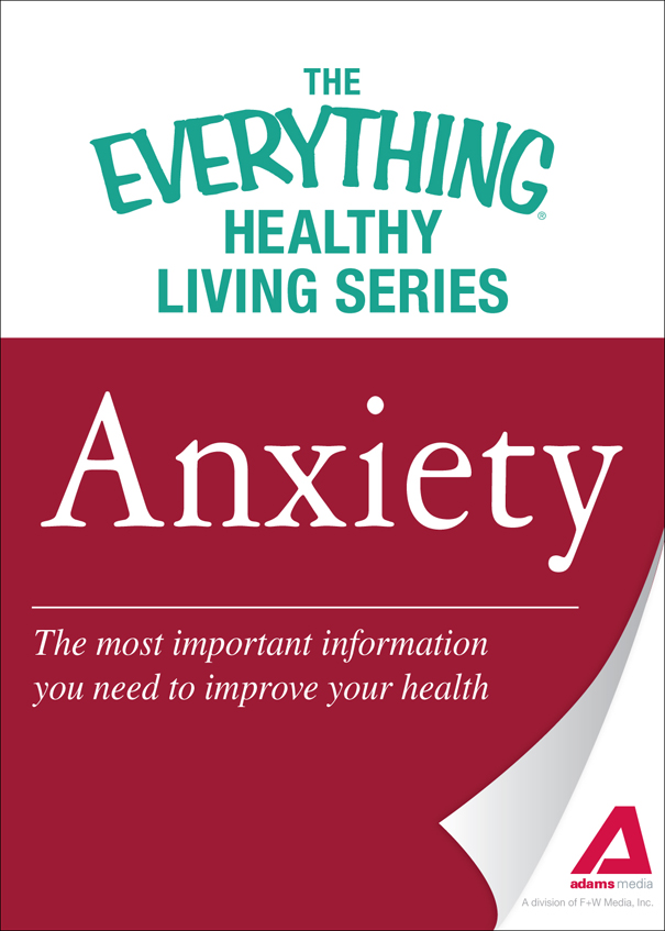Anxiety: The most important information you need to improve your health