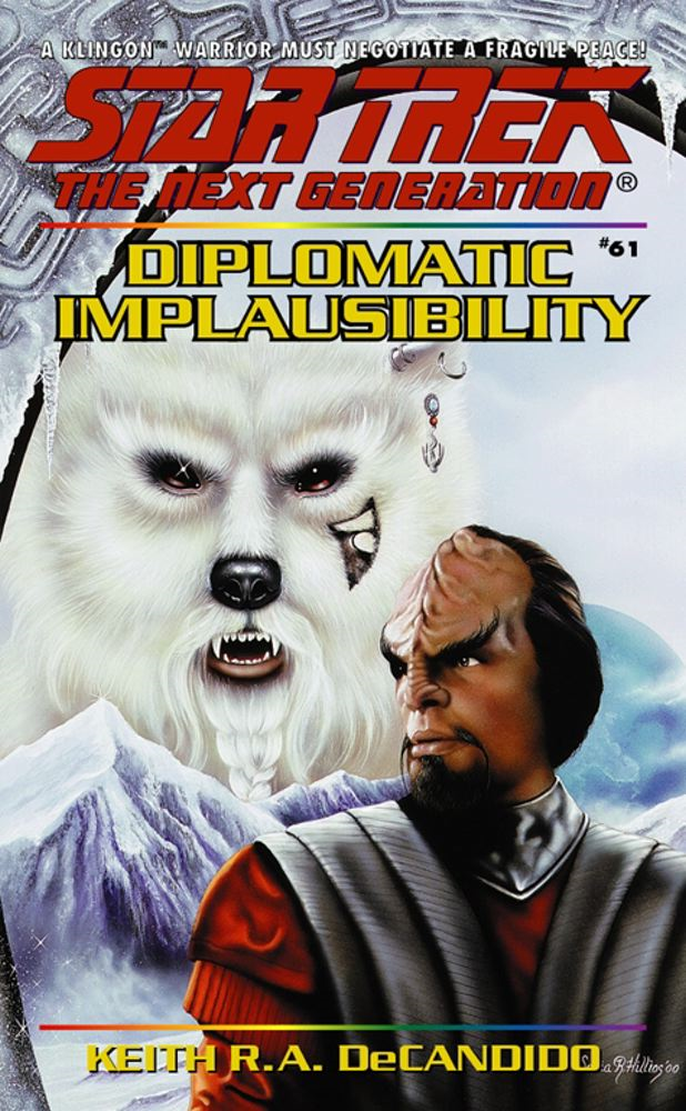 Diplomatic Implausibility By: Keith R. A. DeCandido