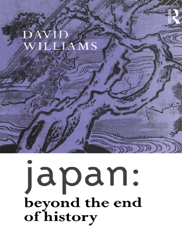 Japan: Beyond the End of History