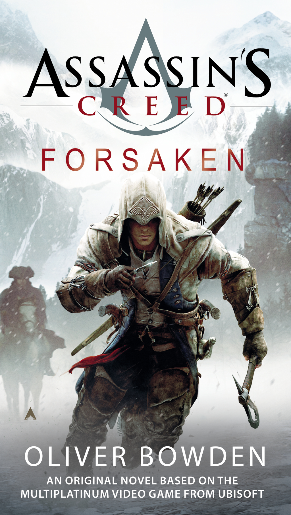 Assassin's Creed: Forsaken By: Oliver Bowden