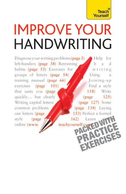 Improve Your Handwriting By: Rosemary Sassoon