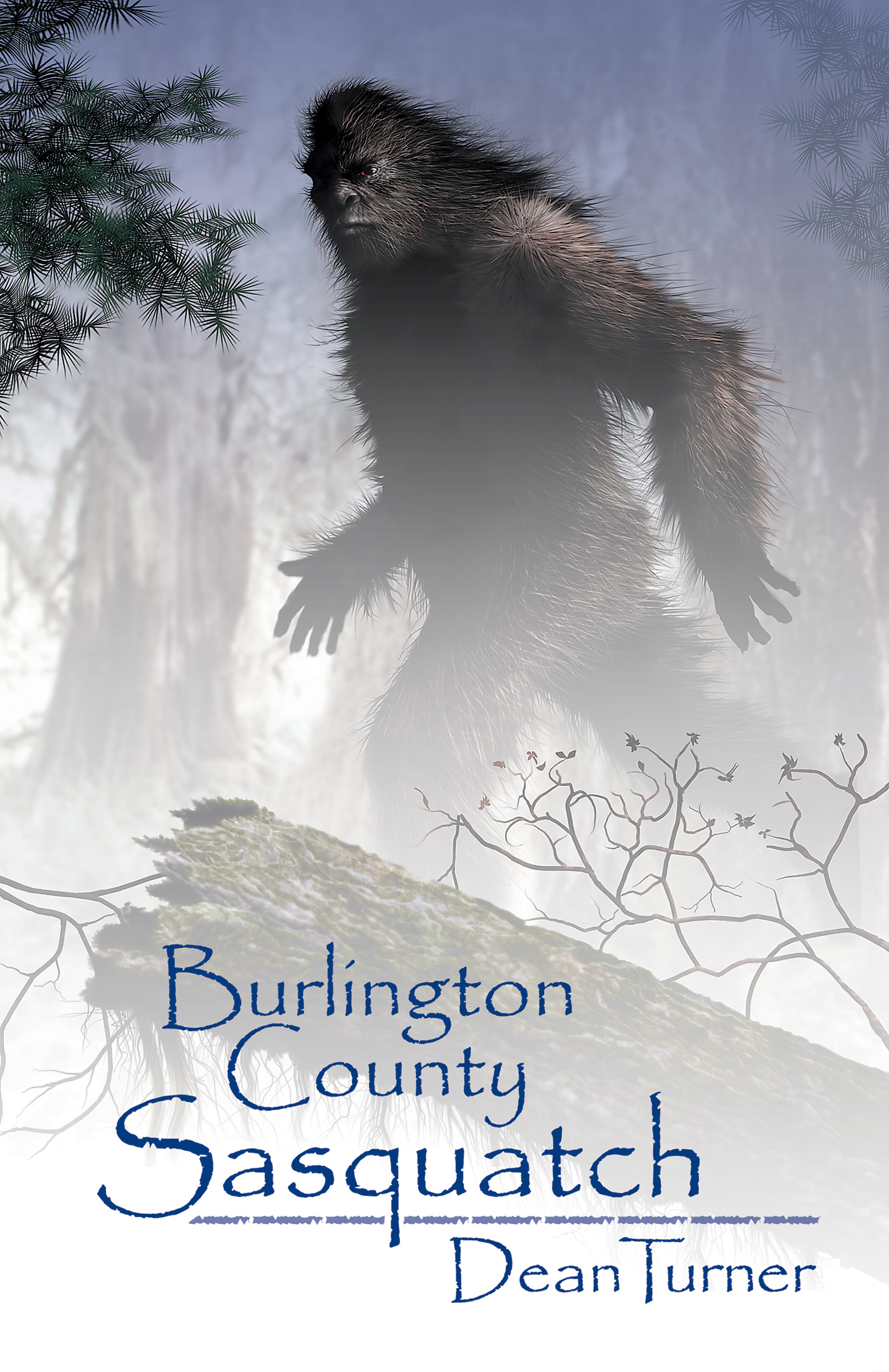 Burlington County Sasquatch By: George Dean Turner