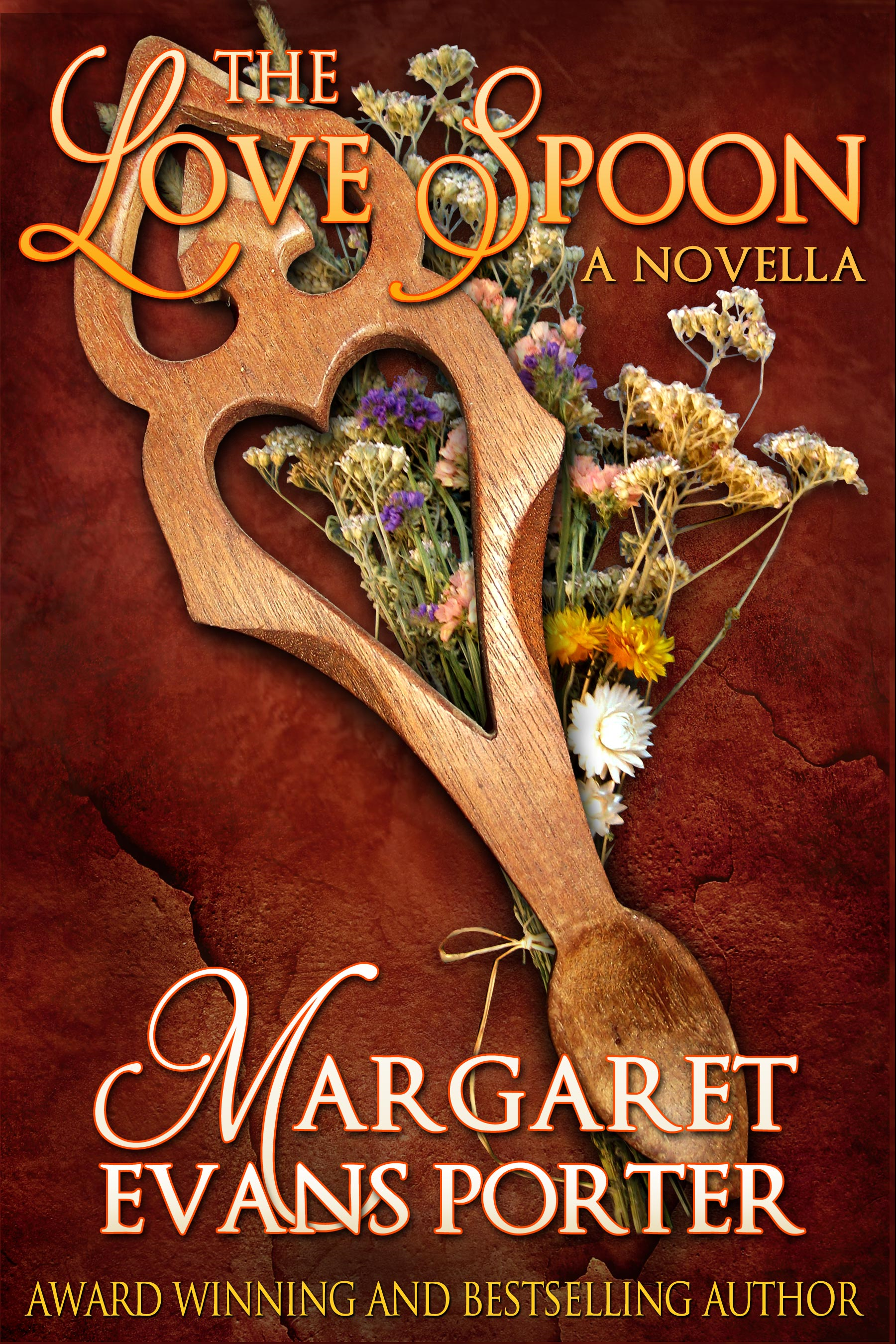 The Love Spoon (Historical Romance Novella) By: Margaret Evans Porter