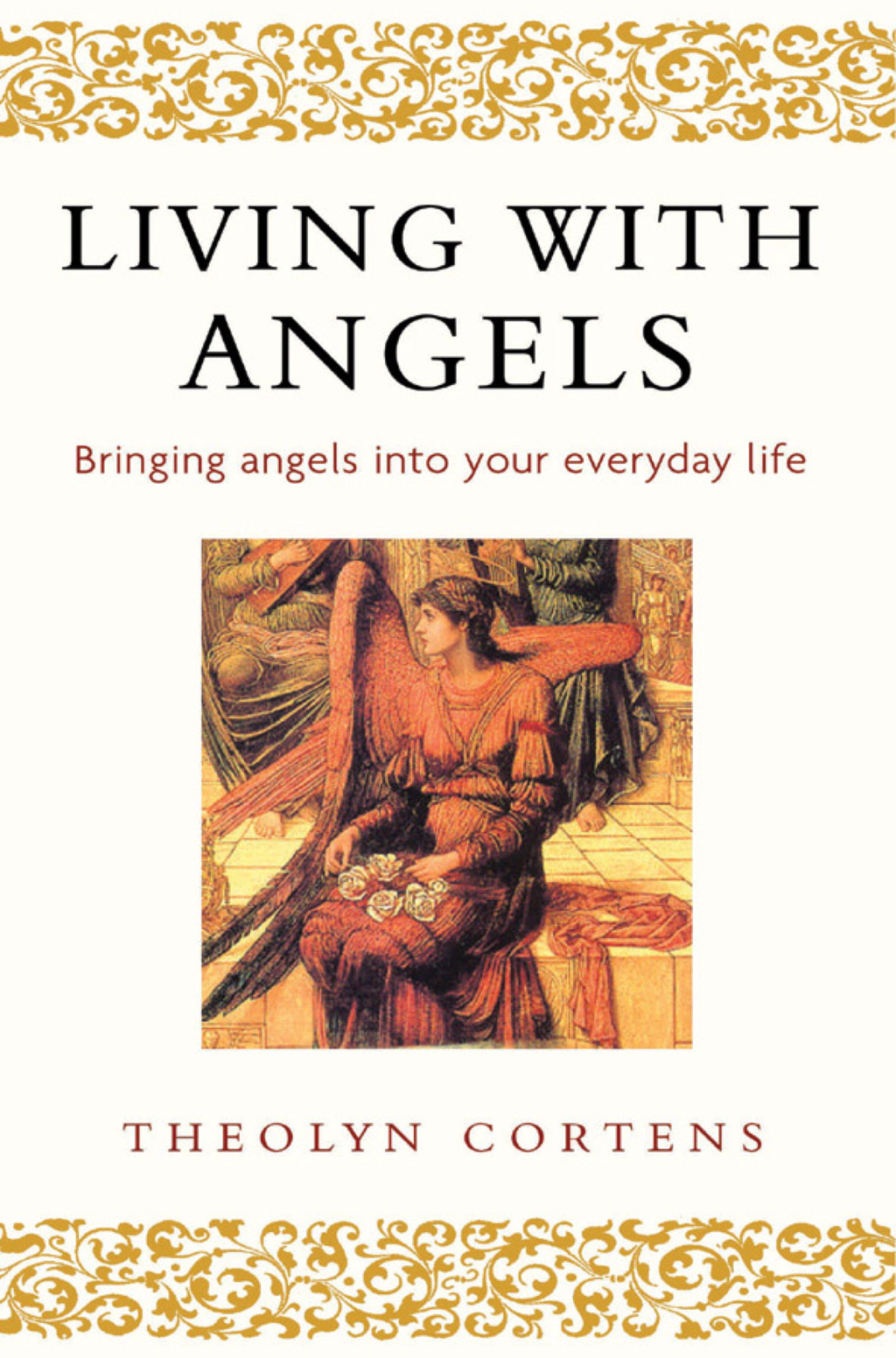 Living With Angels Bringing angels into your everyday life