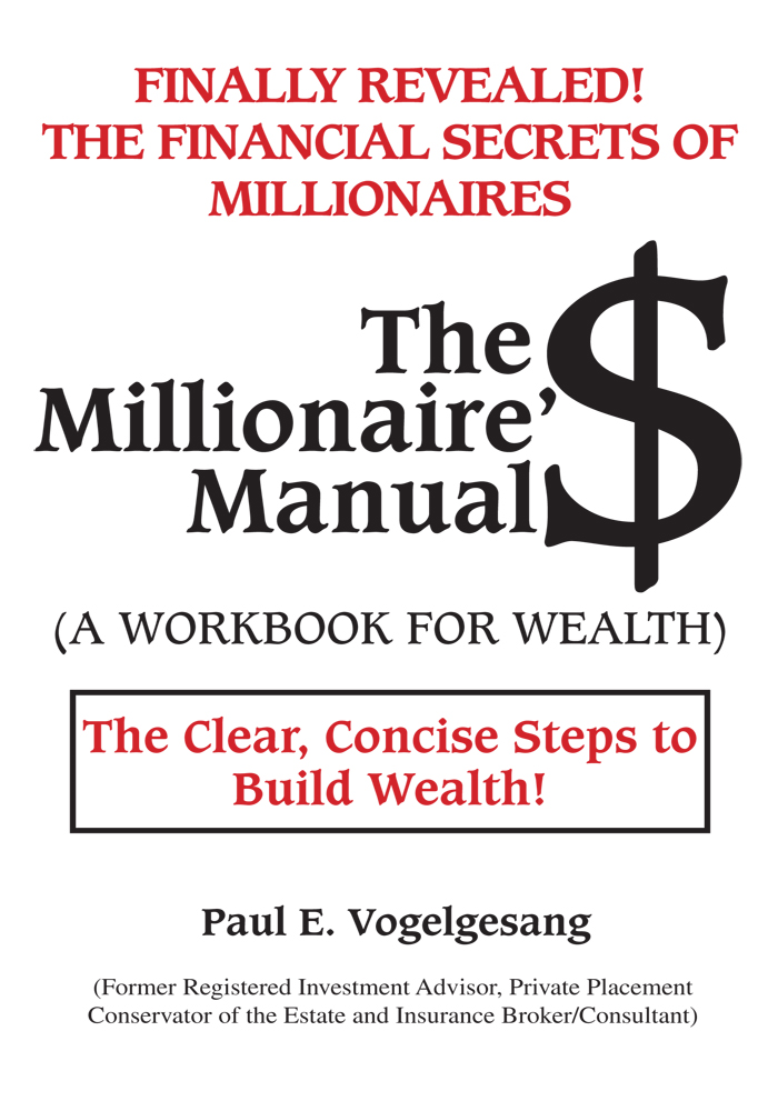 The Millionaire'$ Manual (A Workbook for Wealth)
