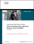 Interconnecting Cisco Network Devices, Part 2 (ICND2): (CCNA Exam 640-802 and ICND exam 640-816) By: Stephen McQuerry