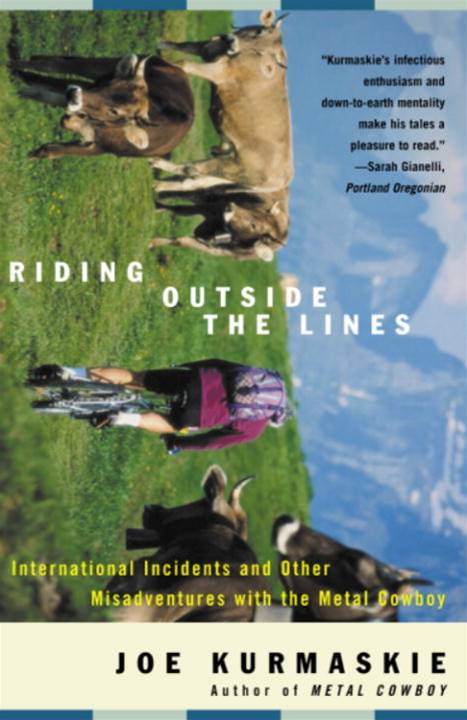 Riding Outside The Lines By: Joe Kurmaskie
