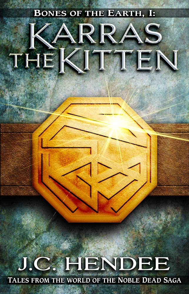 Karras the Kitten By: J.C. Hendee