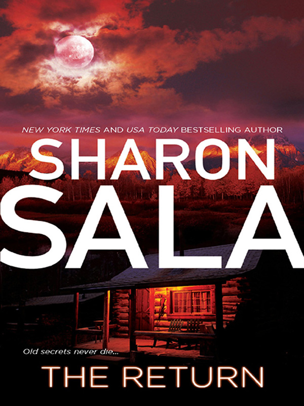 The Return By: Sharon Sala