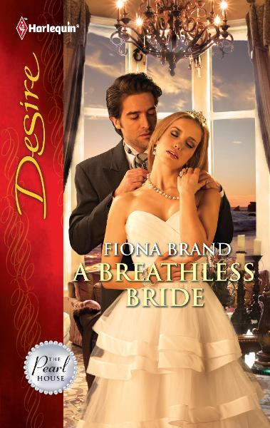 A Breathless Bride By: Fiona Brand