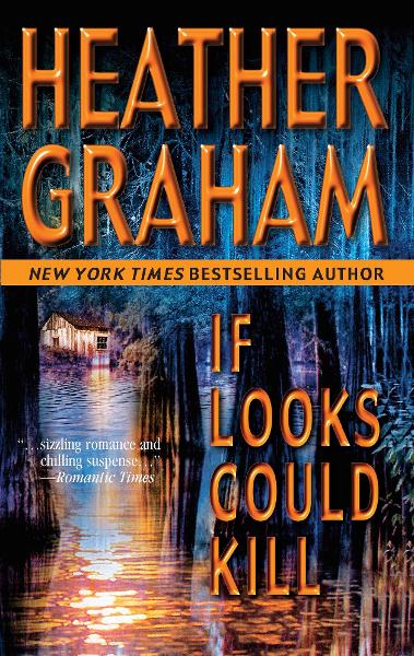 If Looks Could Kill By: Heather Graham