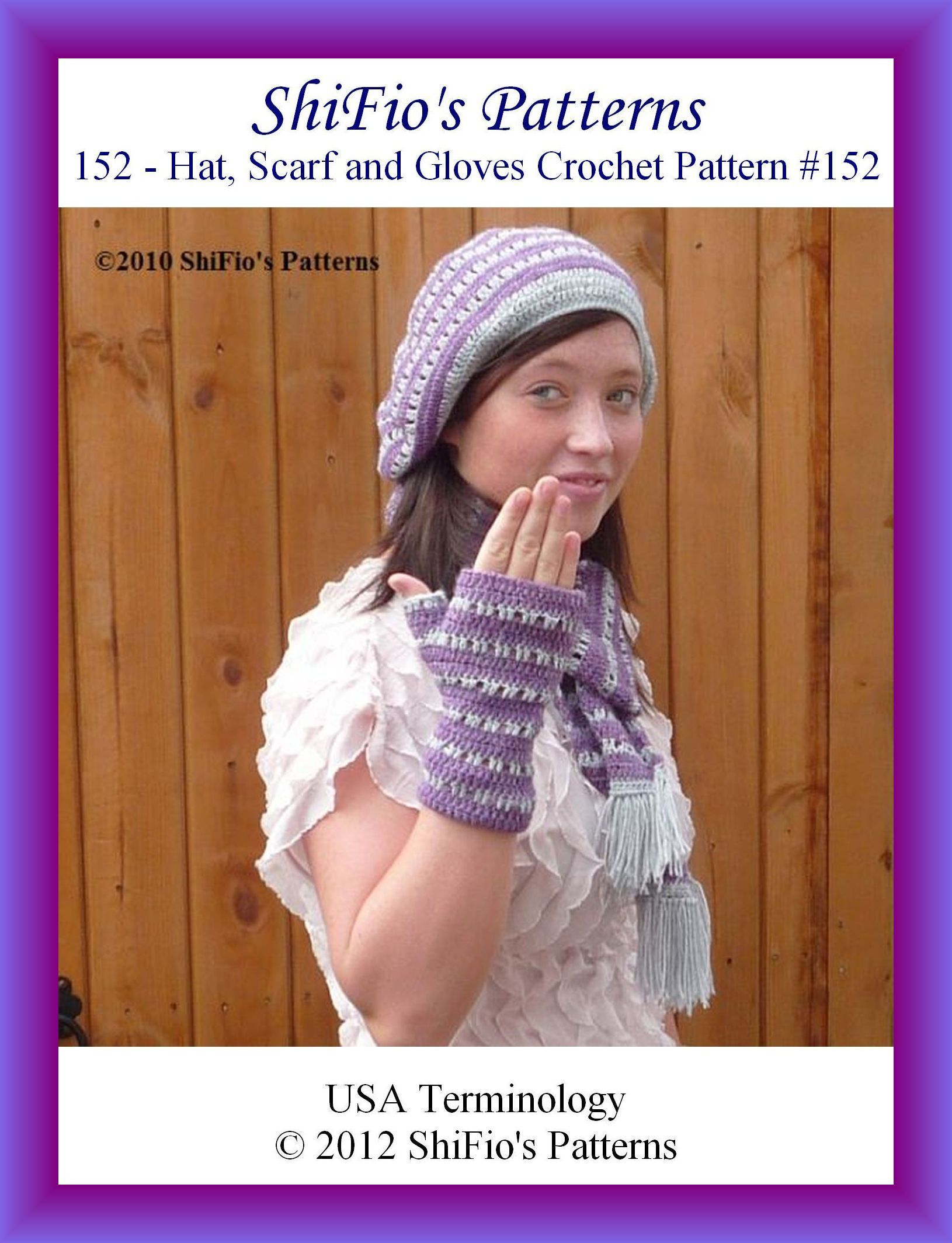 152- Hat, Scarf and Gloves Crochet Patterns #152