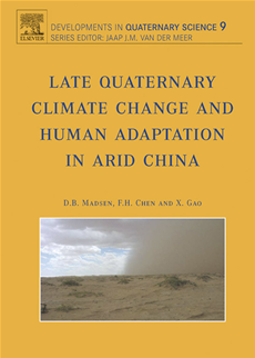 Late Quaternary Climate Change and Human Adaptation in Arid China