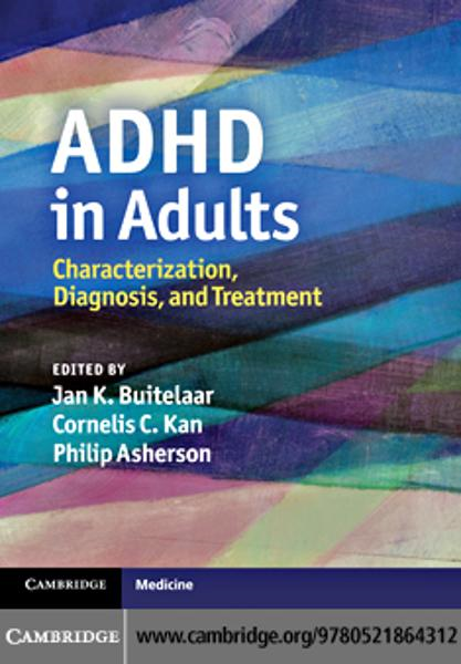ADHD in Adults By: Buitelaar, Jan K.