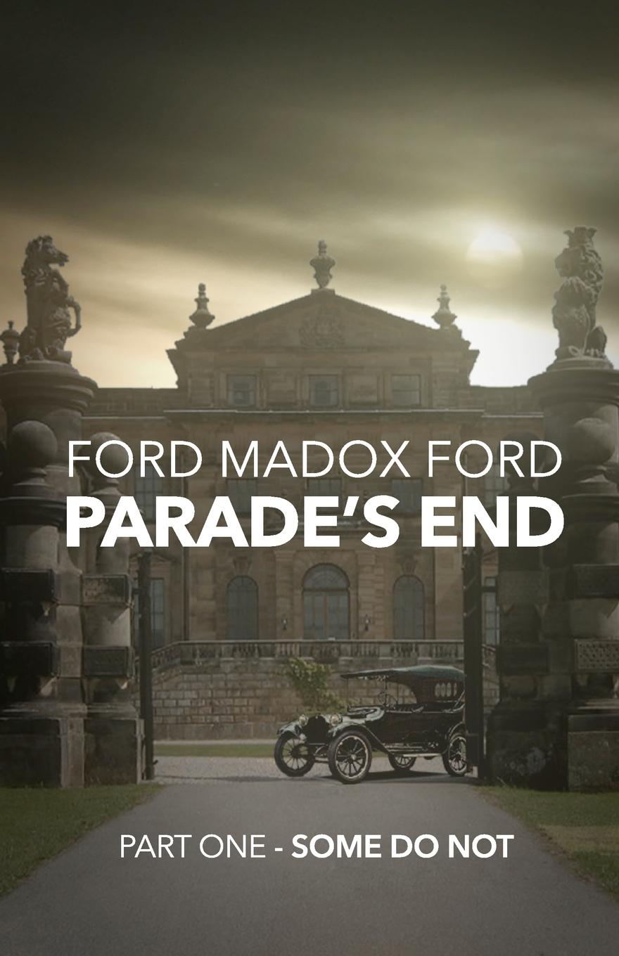 Parade's End - Part One - Some Do Not