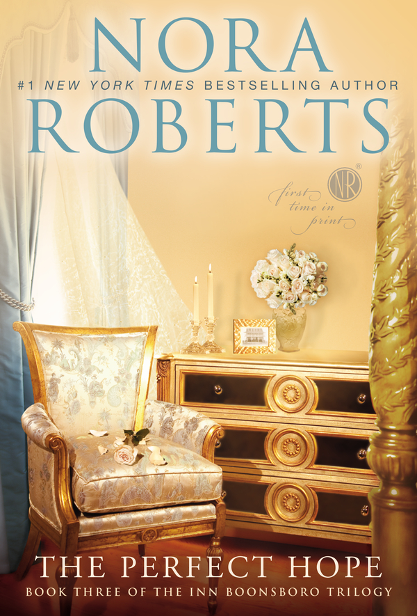 The Perfect Hope By: Nora Roberts