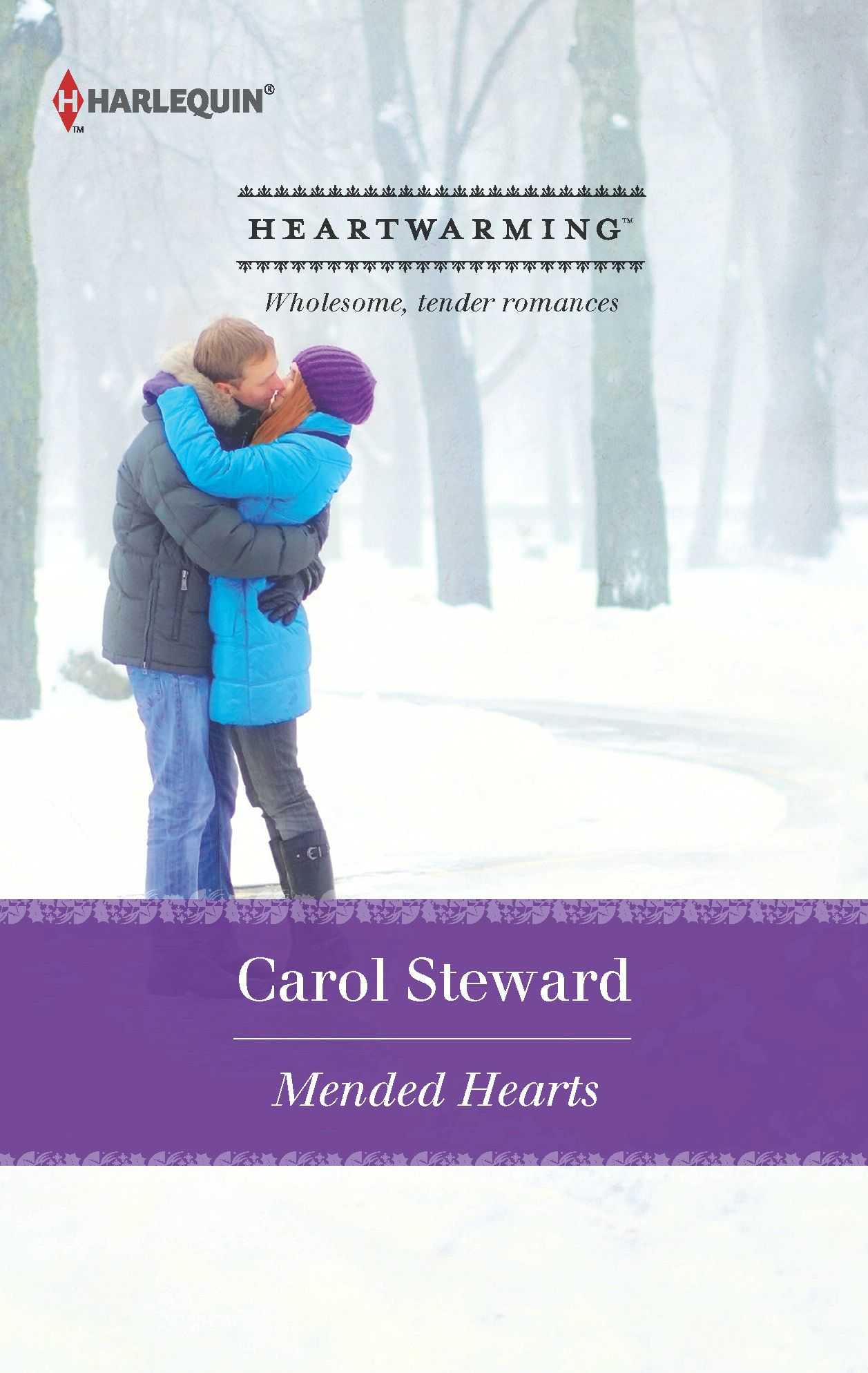 Mended Hearts By: Carol Steward
