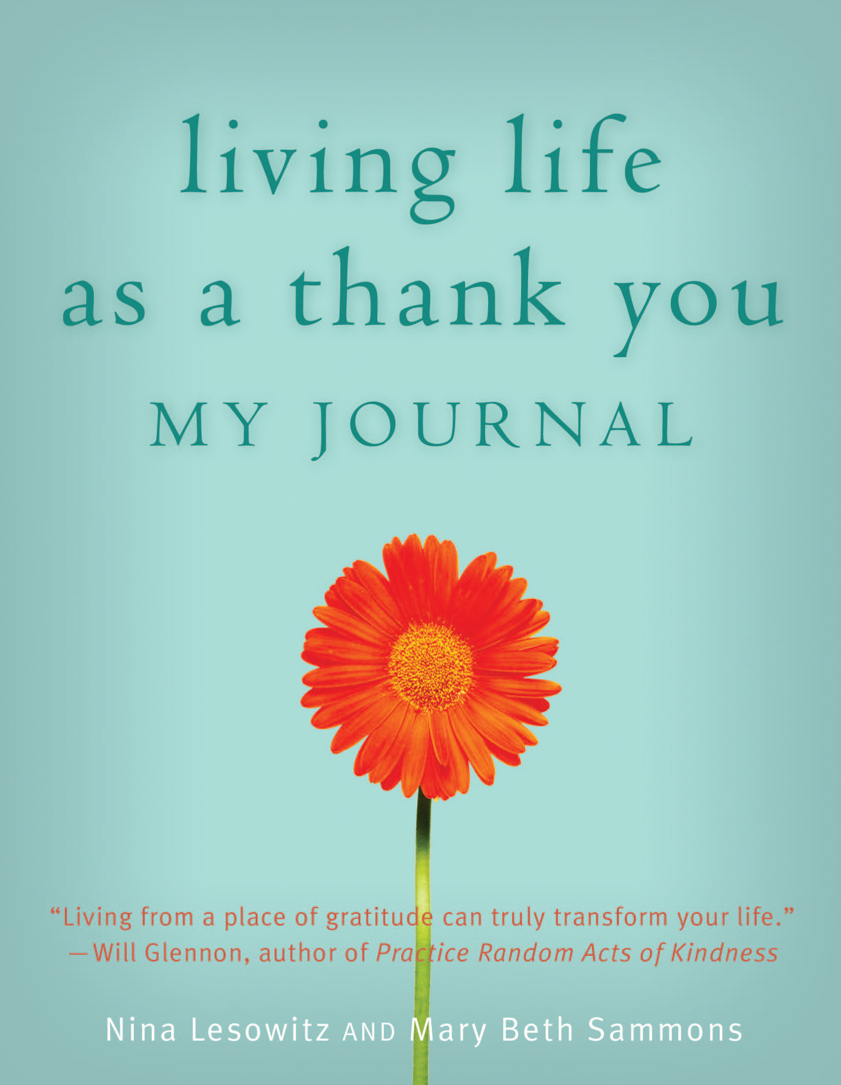 Living Life as a Thank You Journal By: Mary Beth Sammons,Nina Lesowitz