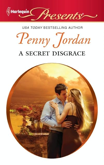 A Secret Disgrace By: Penny Jordan
