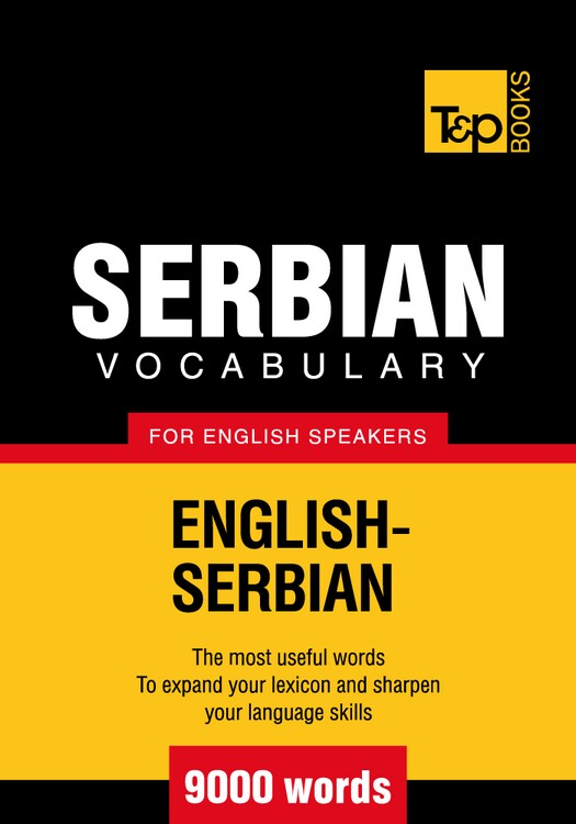 Serbian vocabulary for English speakers - 9000 words