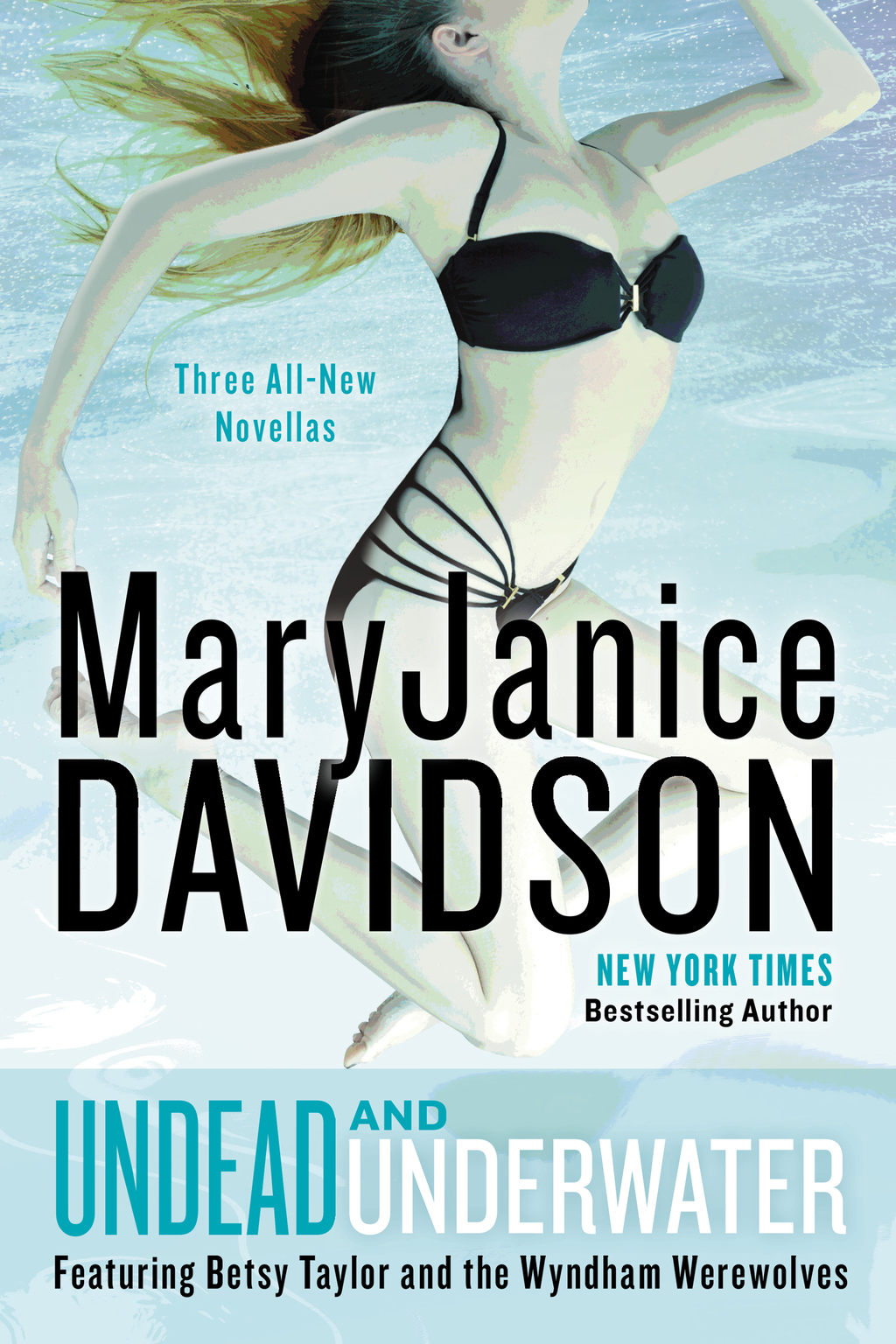 Undead and Underwater By: MaryJanice Davidson
