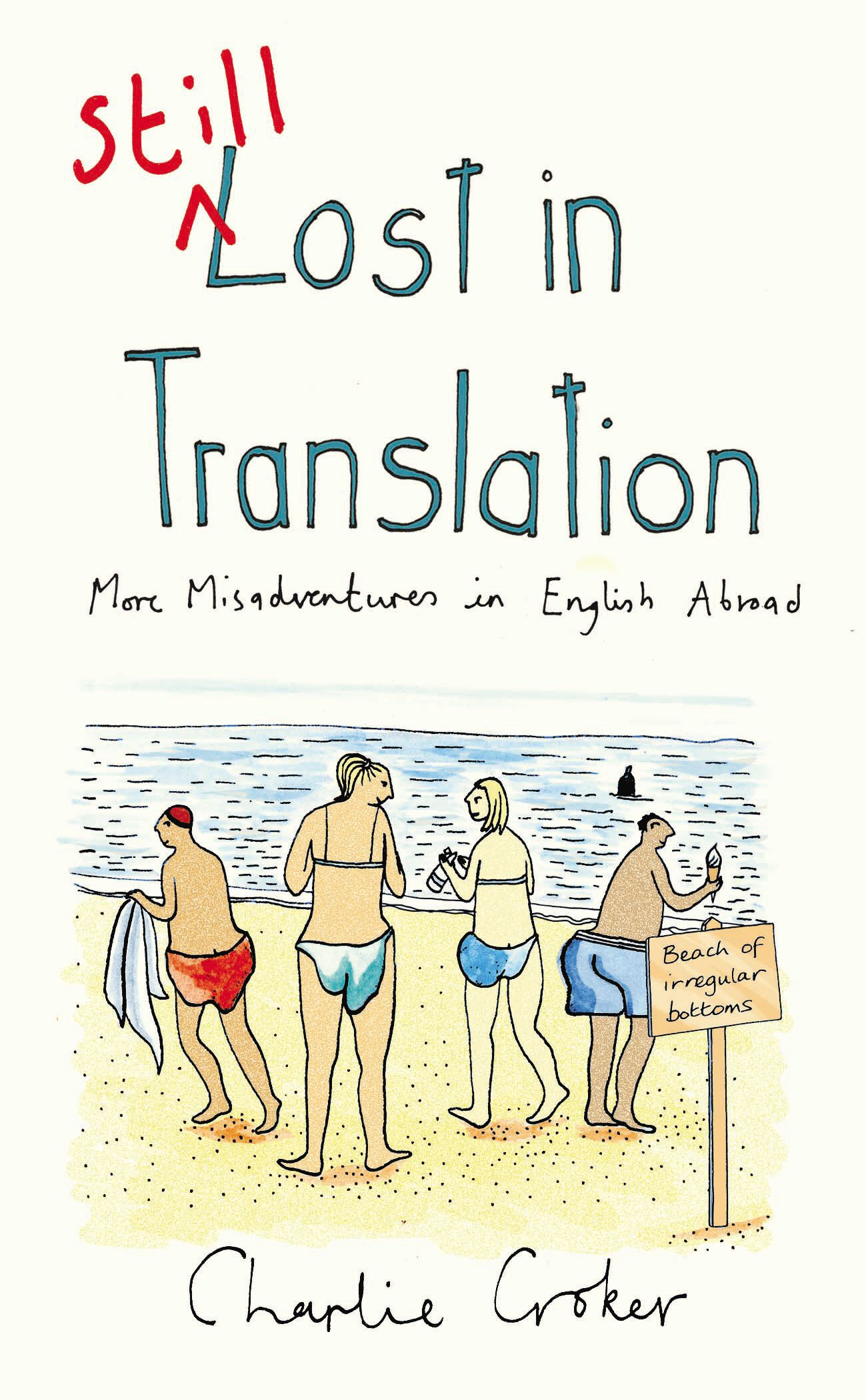 Still Lost in Translation By: Charlie Croker