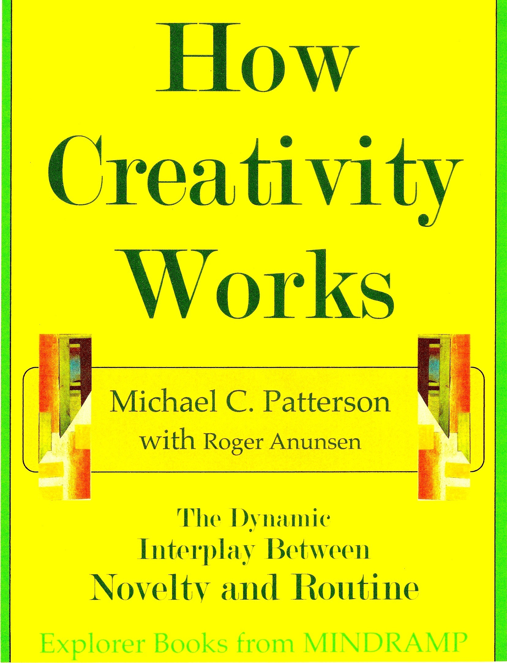 How Creativity Works: The Dynamic Interplay of Novelty and Routine