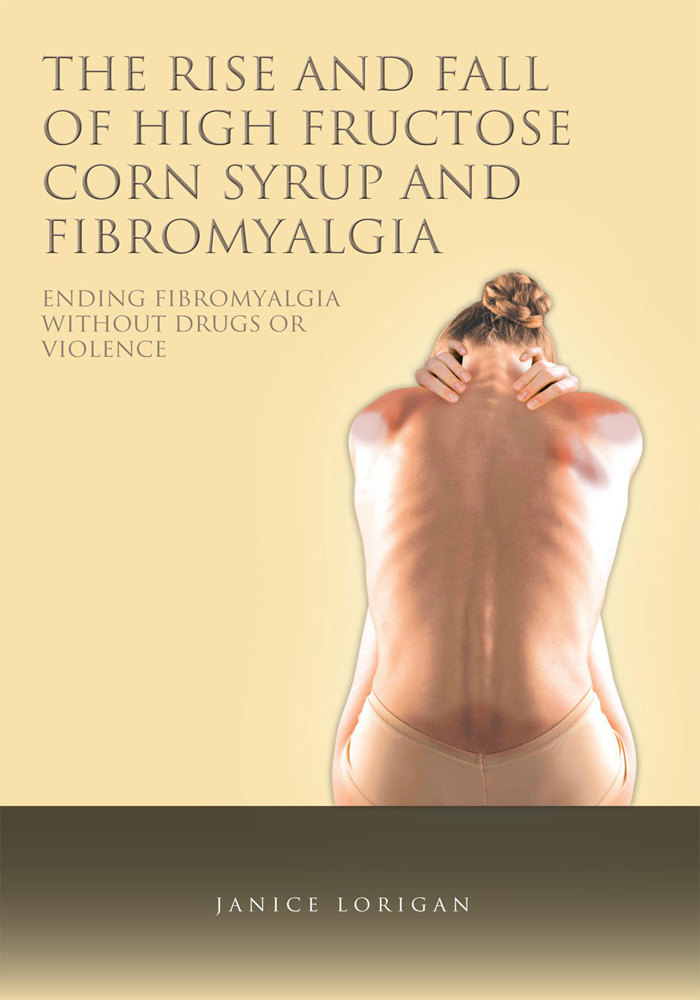The Rise and Fall of High Fructose Corn Syrup and Fibromyalgia