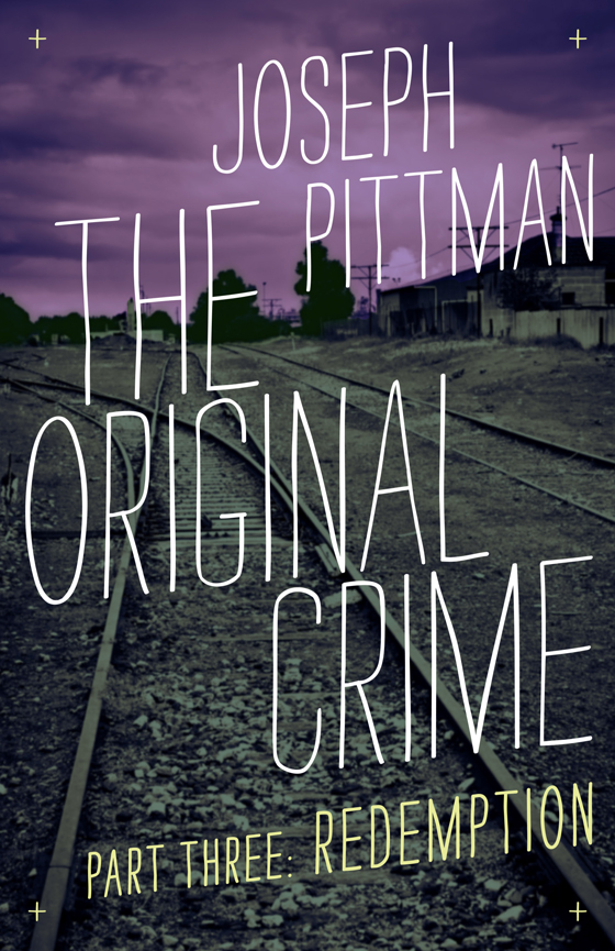 The Original Crime: Redemption