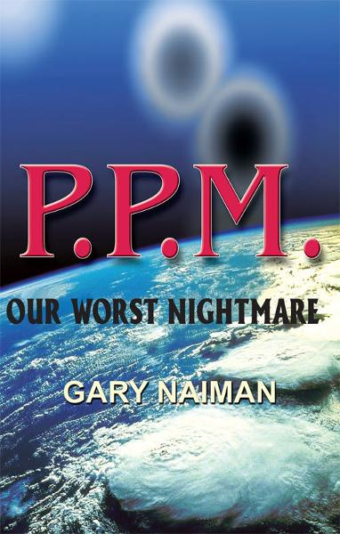 PPM: Our Worst Nightmare
