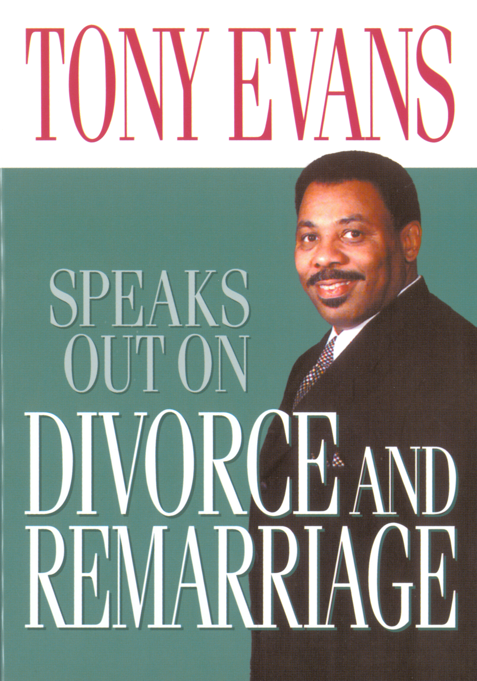 Tony Evans Speaks Out on Divorce and Remarriage