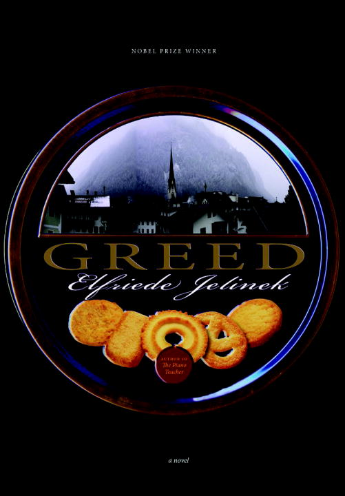 Greed By: Elfriede Jelinek