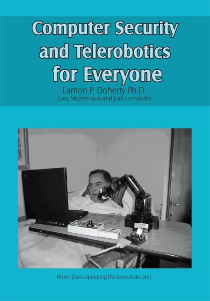 Computer Security and Telerobotics for Everyone