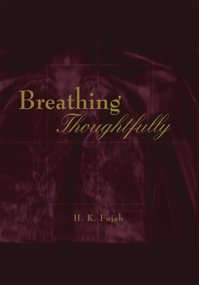 Breathing Thoughtfully By: Hakeem Kolapo Fujah