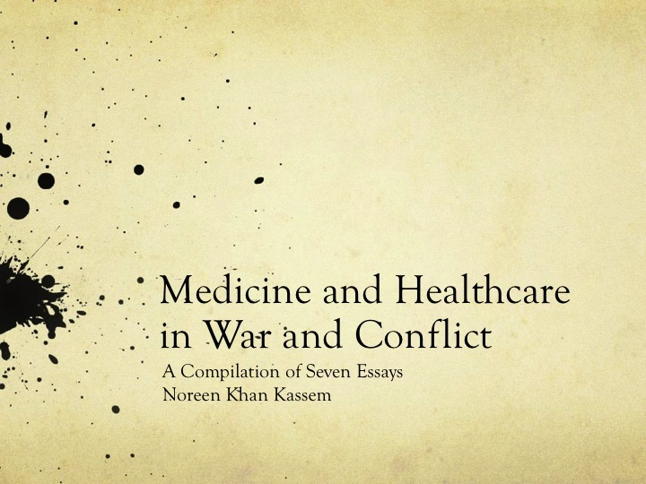 Medicine and Healthcare in War and Conflict