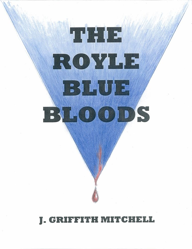 THE ROYLE BLUE BLOODS