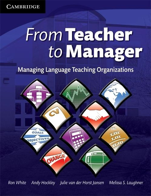 From Teacher to Manager By: White, Ron
