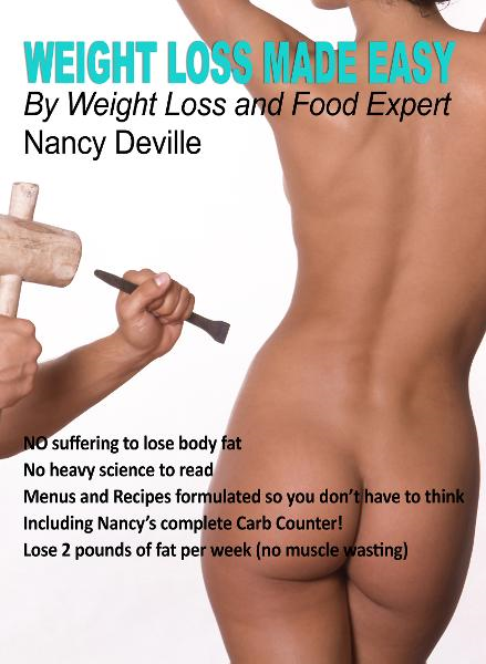 Weight Loss Made Easy By: Nancy Deville