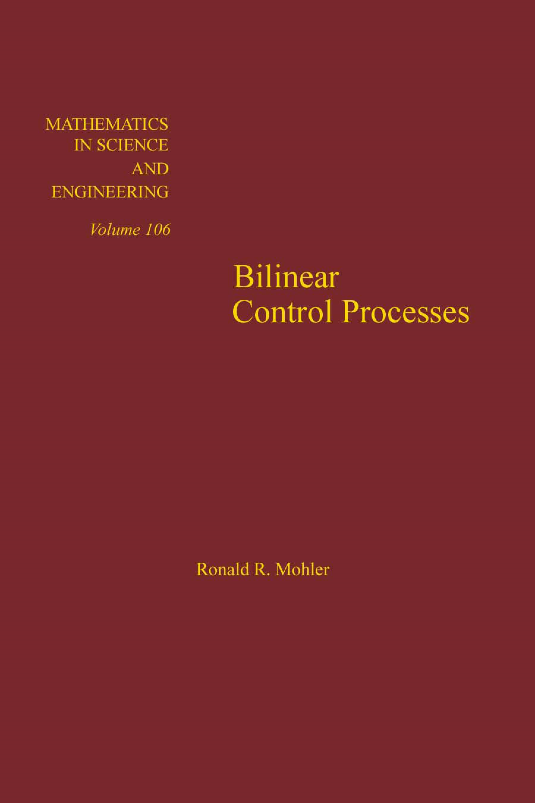 Bilinear control processes: with applications to engineering, ecology, and medicine: with applications to engineering, ecology, and medicine