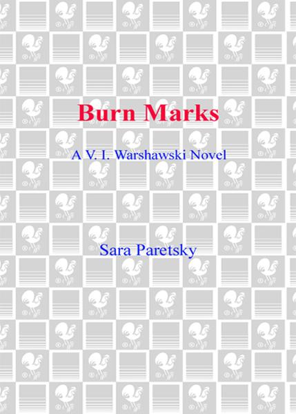 Burn Marks By: Sara Paretsky