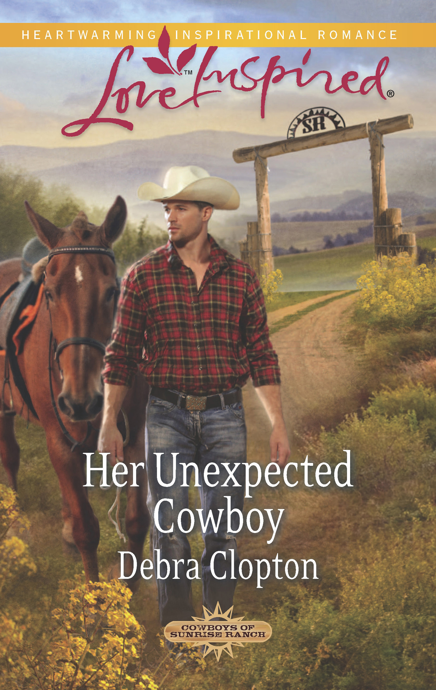 Her Unexpected Cowboy (Mills & Boon Love Inspired) (Cowboys of Sunrise Ranch - Book 2)