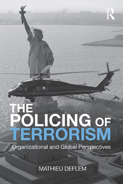 The Policing of Terrorism