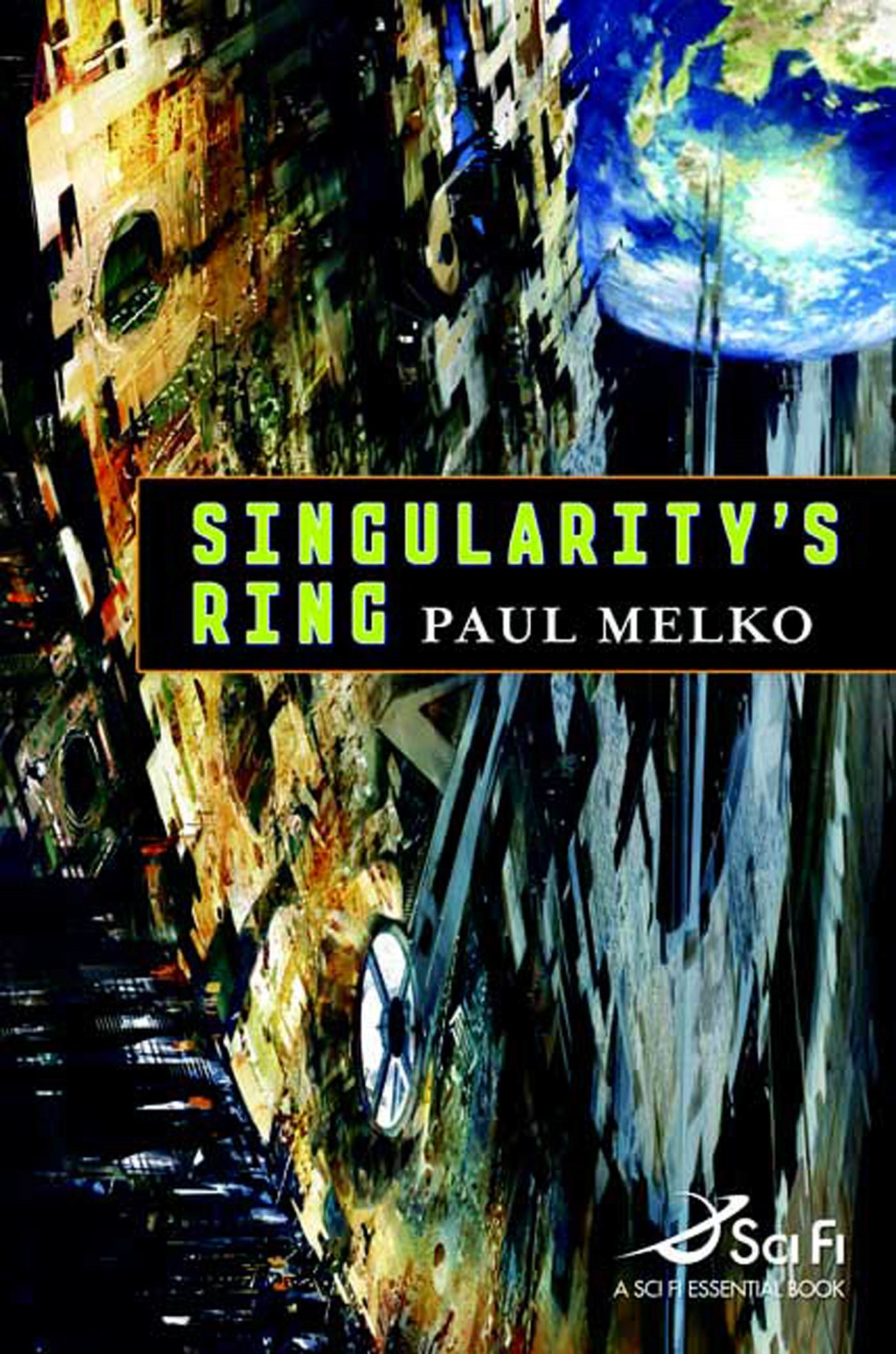 Singularity's Ring By: Paul Melko