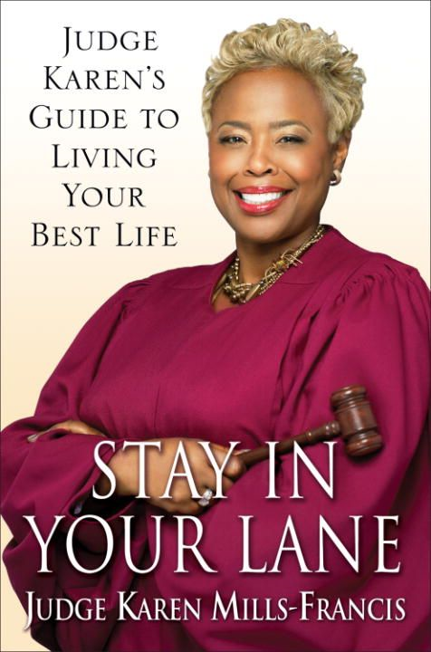 Stay in Your Lane By: Karen Mills-Francis