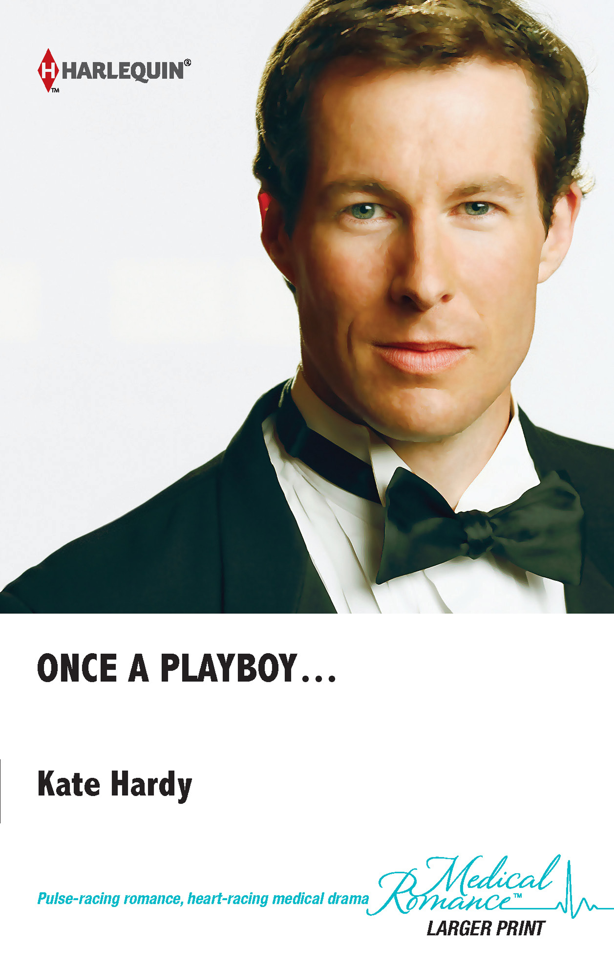 Once a Playboy... By: Kate Hardy
