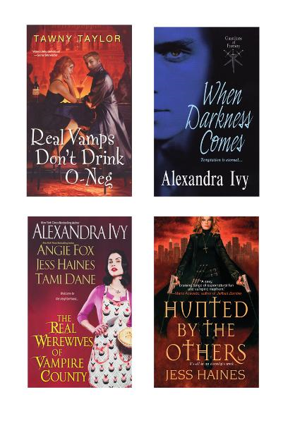 A Vampire Bundle: The Real Werewives of Vampire County, When Darkness Comes, Real Vamps Dont Drink O-Neg, & Hunted by the Others