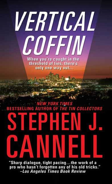 Vertical Coffin By: Stephen J. Cannell
