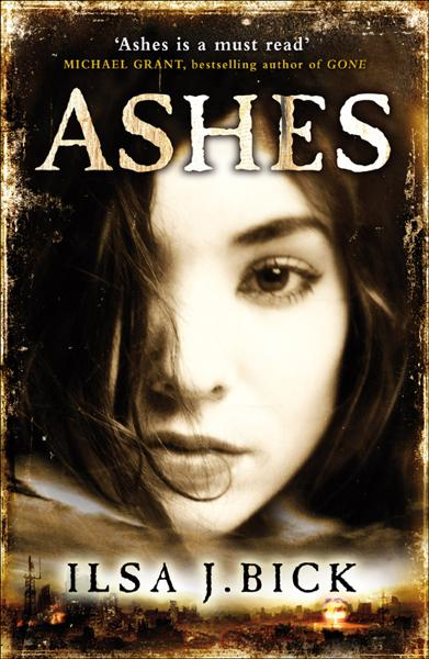 Ashes The First Book in the Ashes Trilogy